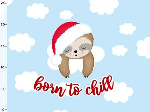 Bio-Sommersweat born to chill, Chilly das X-MAS Faultier...